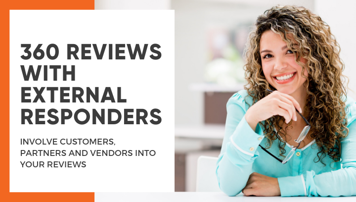 360 Reviews with external responders (Customers, Partners and Vendors)