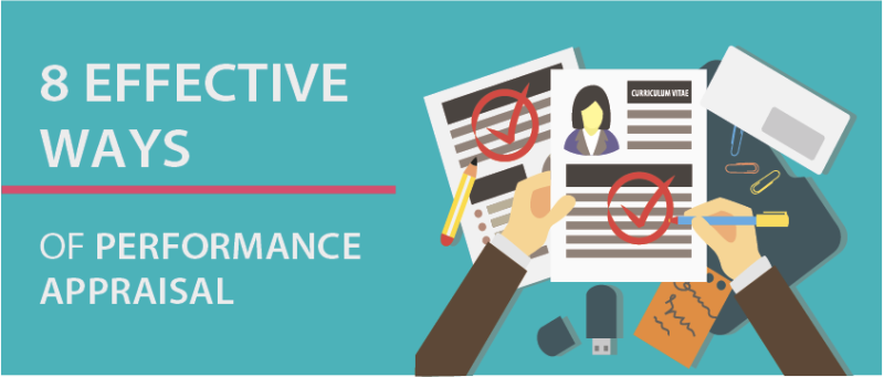 8 extremely effective ways of performance appraisal