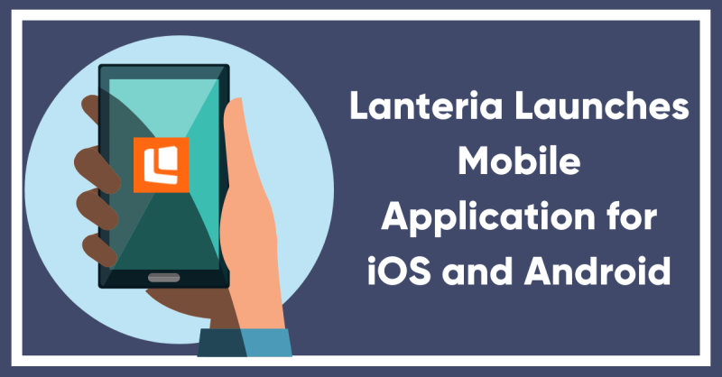 Lanteria Launches New Mobile HR Management Application for iOS and Android