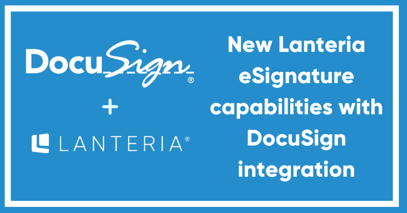Lanteria HR now embeds DocuSign