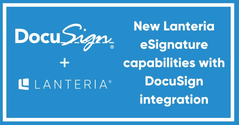 Lanteria HR now embeds DocuSign