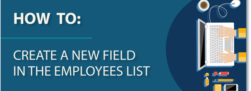 HOW TO: Create a new field in the Employees list