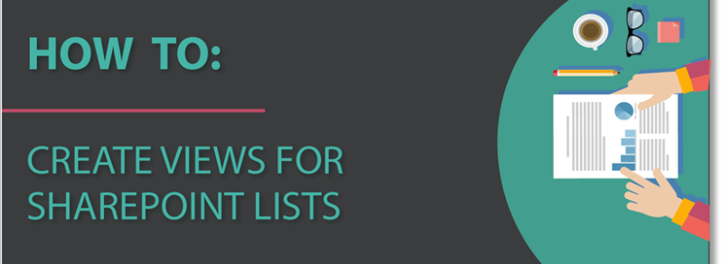 How to create views for SharePoint lists