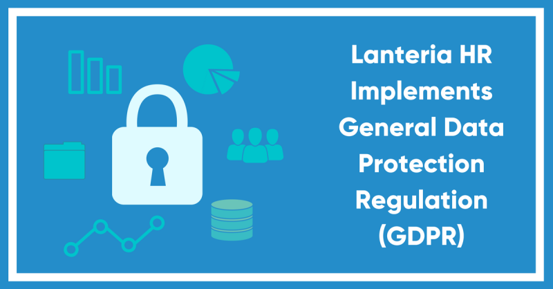 Lanteria implements General Data Protection Regulation (GDPR)