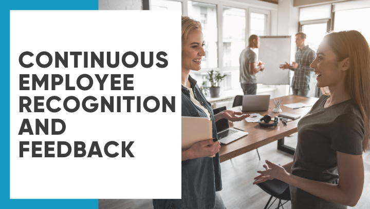 Continuous Employee Recognition and Feedback