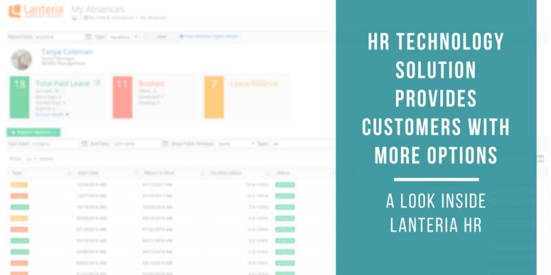 HR Technology Solution Provides Customers with More Options: A Look Inside Lanteria HR
