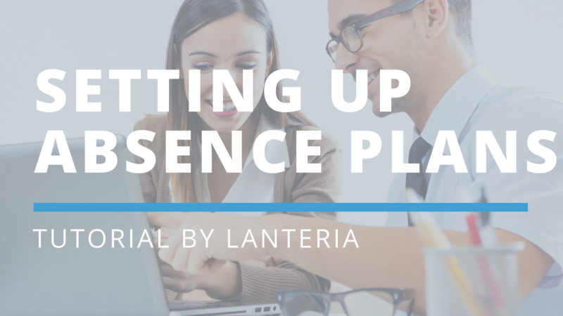 TUTORIAL: Setting up absence plans