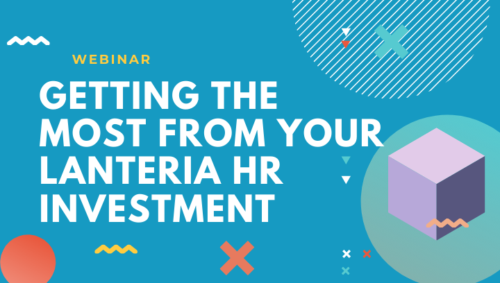 Integrations review: Getting the most out of Lanteria HR