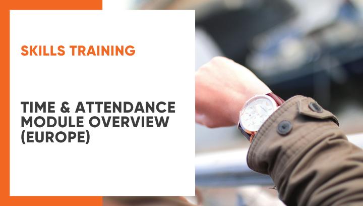 Time & Attendance Module Overview by Irina Plygunova