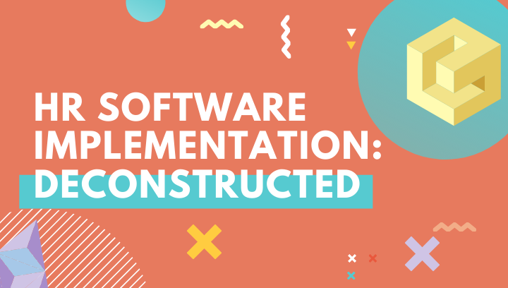 HR Software Implementation: Deconstructed