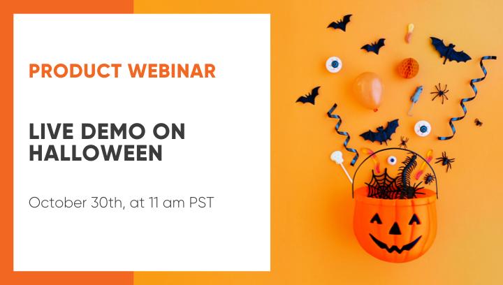 Product Webinar on Halloween