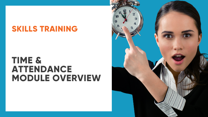 Time & Attendance Module Overview by Karin Smith