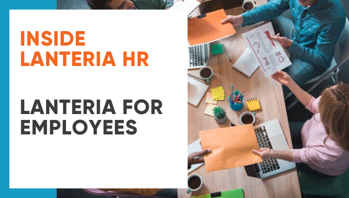 Inside Lanteria HR: Lanteria for Employees