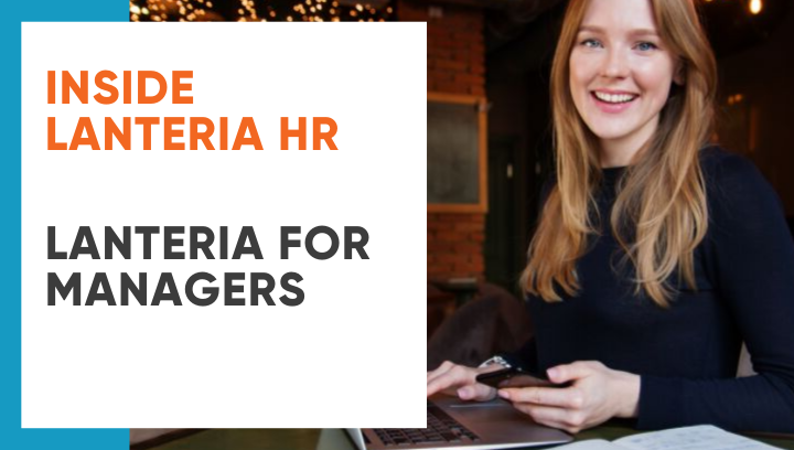 Inside Lanteria HR: Lanteria for Managers
