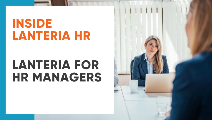 Inside Lanteria HR: Lanteria for HR Managers