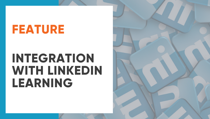 Feature: Integration with LinkedIn Learning