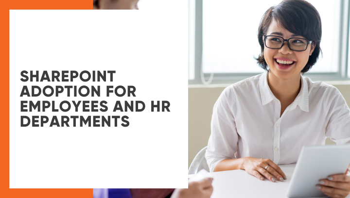 SharePoint Adoption for Employees and HR departments